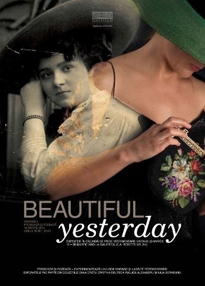 `Beautiful Yesterday`, expozitie vintage la Galateca